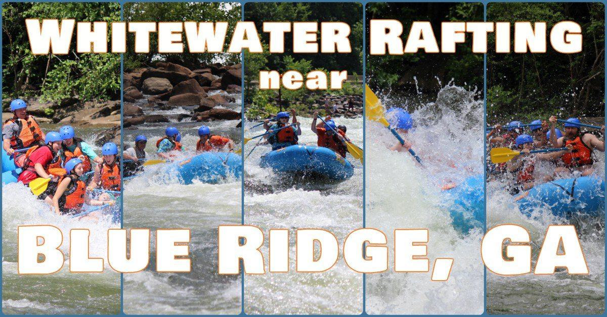 white water rafting blue ridge ga